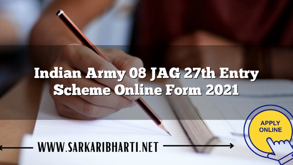 indian army 08 jag 27th entry scheme online form 2021 image