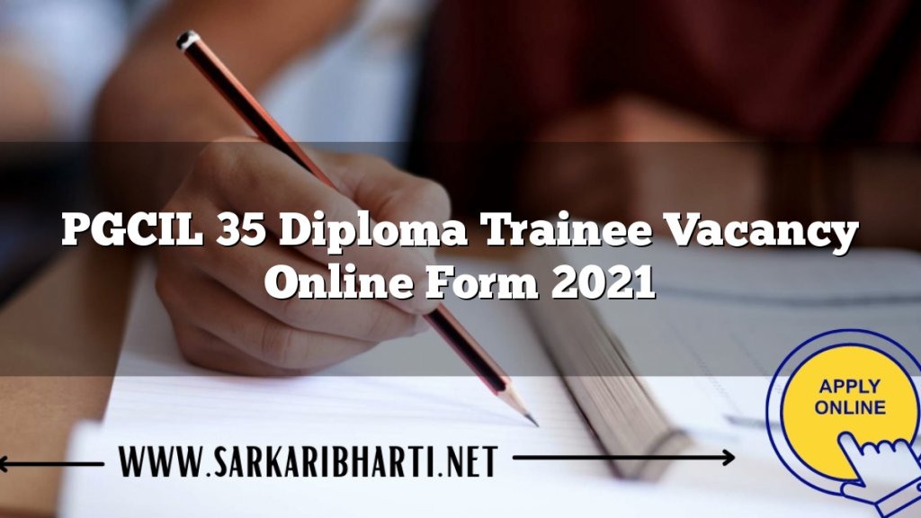 pgcil 35 diploma trainee vacancy online form 2021 image