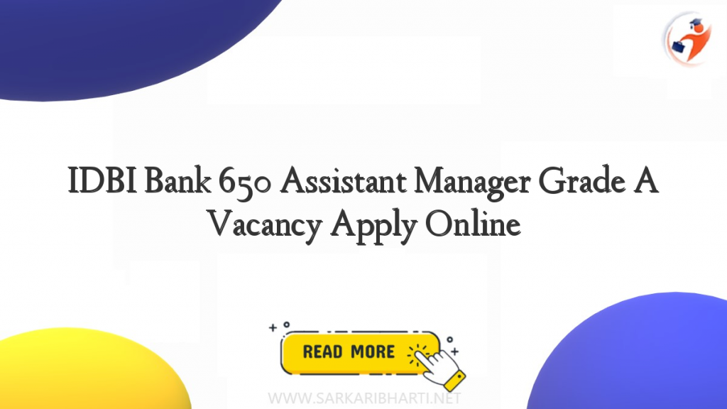 idbi bank 650 assistant manager grade a vacancy apply online image