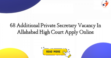 68 additional private secretary vacancy in allahabad high court apply online